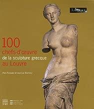 100 Chefs d'Oeuvre de la Sculpture Grecque (French Edition)