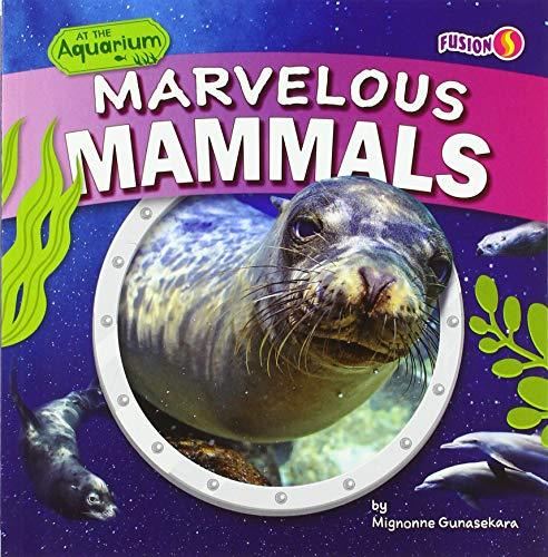 Marvelous Mammals (At the Aquarium)