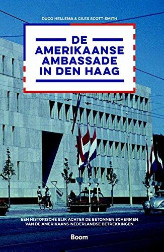 De Amerikaanse ambassade in Den Haag: een historische blik achter de betonnen schermen van de Amerikaans-Nederlandse betrekkingen