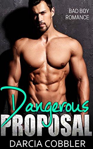 Dangerous Proposal: Mafia Bad Boy Romance (English Edition)