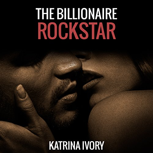 The Billionaire Rock Star audiobook cover art
