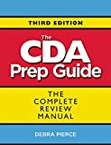 The CDA Prep Guide: The Complete Review Manual (English Edition)