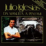 Da Manuela a Pensami von Julio Iglesias
