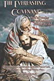 The Everlasting Covenant (New Cover): God's Promise to Abraham and the World