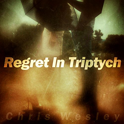 Regret In Triptych audiobook cover art