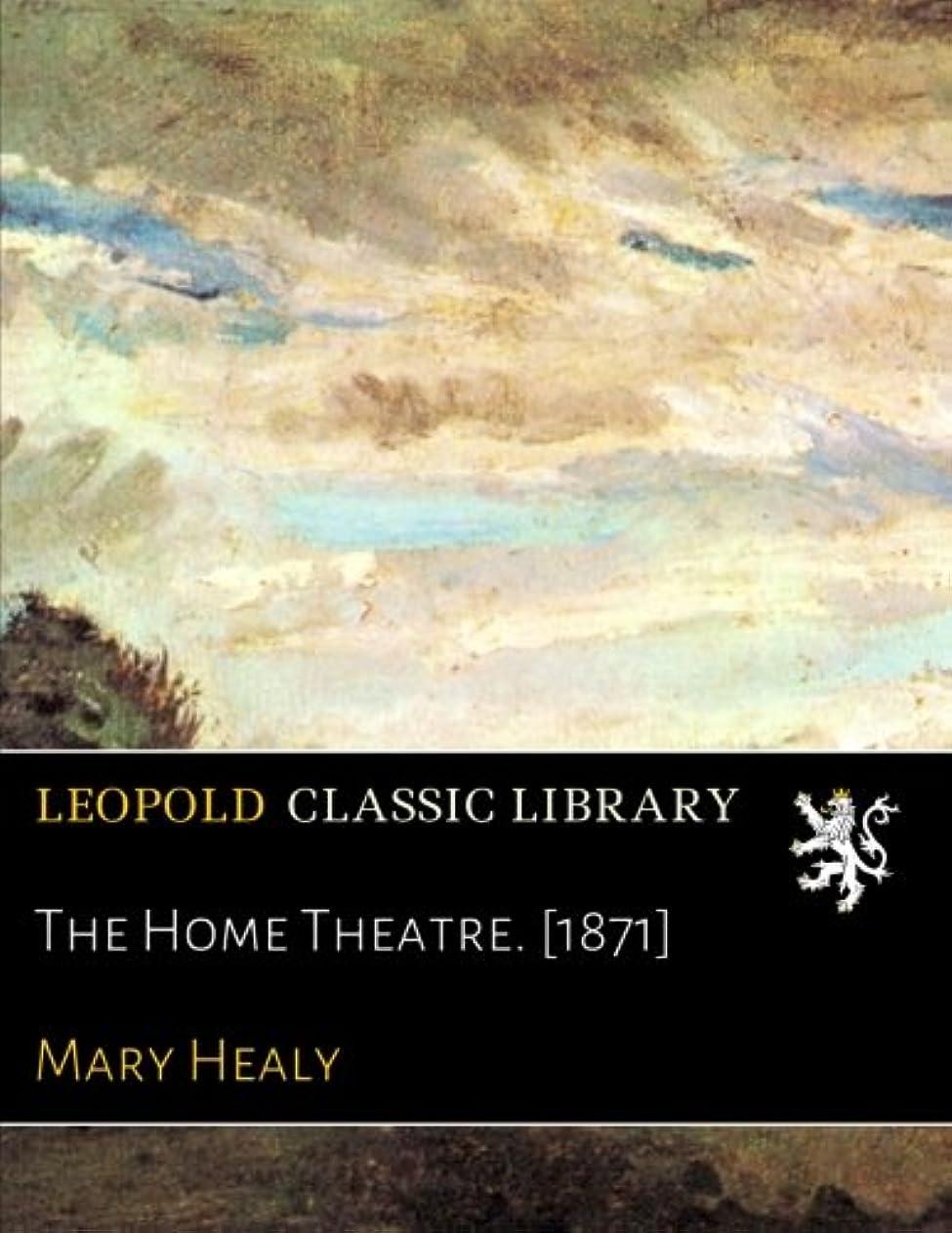 復讐内向きアンデス山脈The Home Theatre. [1871]