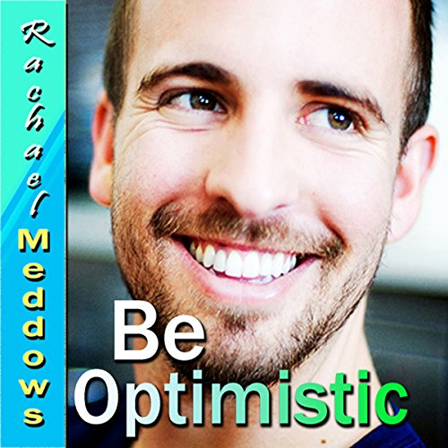 Be Optimistic Hypnosis audiobook cover art