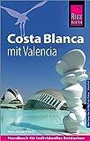 Reise Know-How Reiseführer Costa Blanca mit Valencia