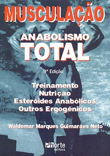 Musculação. Anabolismo Total