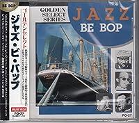 ジャズ・ビ・バップ/ゴールデン・セレクト FO27