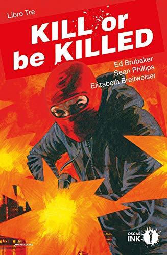 Kill or be killed (Vol. 3)