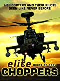 Elite Choppers Birds of Prey