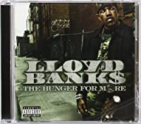 The Hunger For More by Lloyd Banks (2004-06-29)