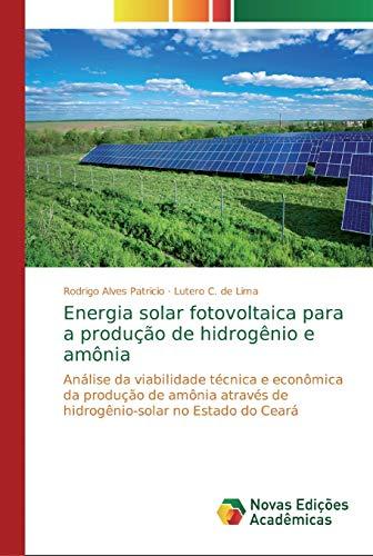 Energia solar fotovoltaica para a produção de hidrogênio e amônia