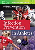 Infection Prevention in Athletes