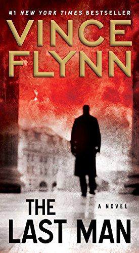 The Last Man: A Novel (A Mitch Rapp Novel Book 11)