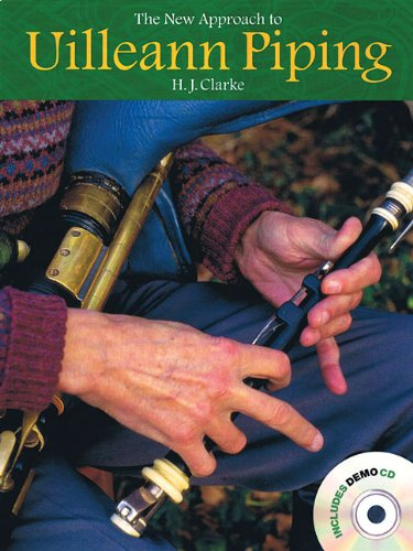 The New Approach to Uilleann Piping