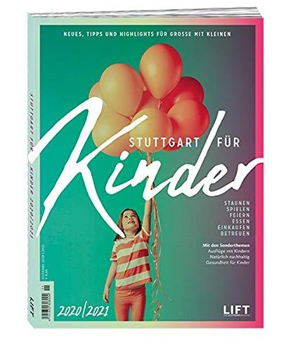 Stuttgart für Kinder 2020/21: Neues, Tipps und Highlights für Große mit Kleinen