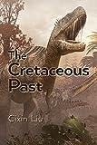 The Cretaceous Past