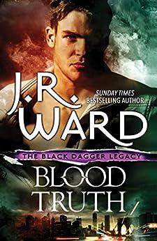[J. R. Ward]のBlood Truth (Black Dagger Brotherhood Book 4) (English Edition)