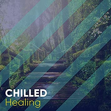 Chilled Healing, Vol. 2