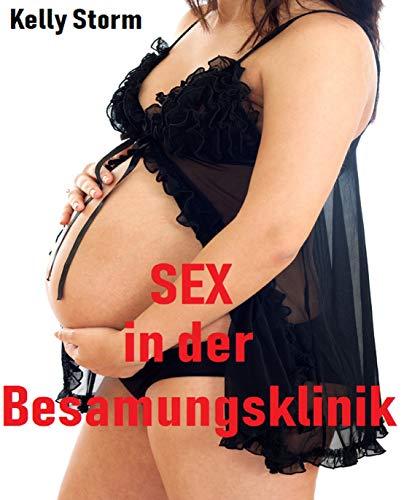 Sex in der Besamungsklinik: Erotische Kurzgeschichte (Schwängerung, Sex zu dritt, erotische Fantasien)