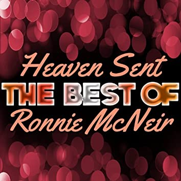 Heaven Sent - The Best of Ronnie Mcneir