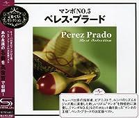 Best Selection by PEREZ PRADO (2009-06-03)