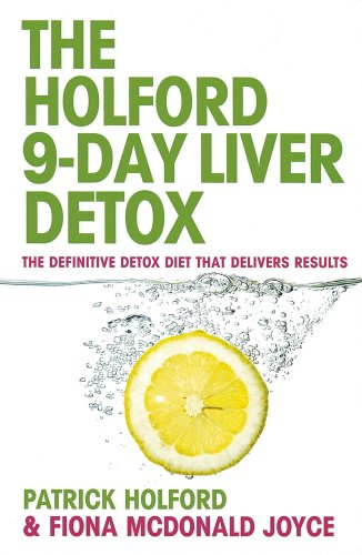 The 9-Day Liver Detox: The definitive detox diet that delivers results (English Edition)