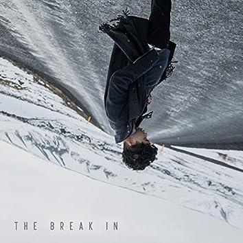 The Break In