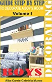 DECORATING A BOY'S ROOM: GUIDE STEP BY STEP TO DECORATE (English Edition)