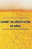 Carnet de dégustation de bière: Carnet de dégustation de bière