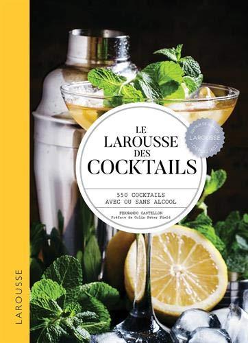 Le Larousse des cocktails (Relié)