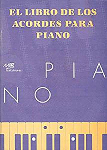 El Libro de los Acordes para Piano. Für Klavier