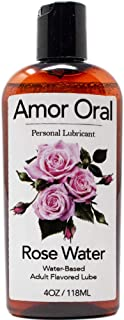 Amor Oral Rose Water Flavored Lube, Edible and Body Safe, Water-Based Personal Lubricant 4 Ounce Rose Water