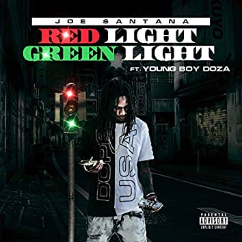 Red Light Green Light (feat. Young Boy Doza)