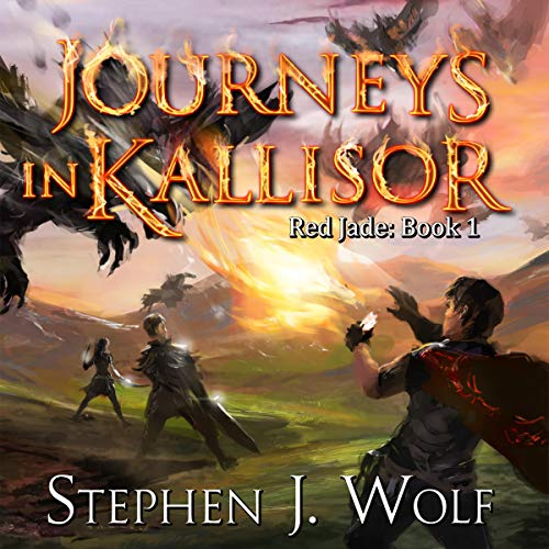 Journeys in Kallisor Audiobook By Stephen J. Wolf cover art