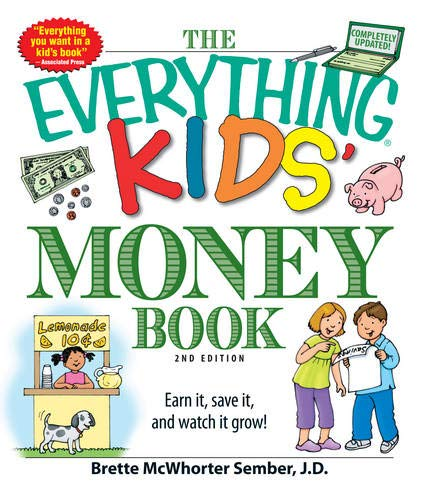 The Everything Kids' Money Book:...
