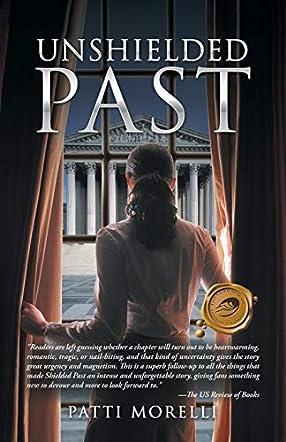 Unshielded Past