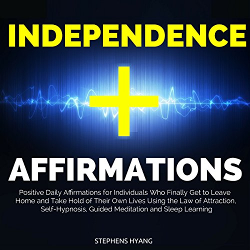 Independence Affirmations audiobook cover art