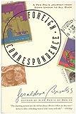 Foreign Correspondence by Geraldine Brooks (31-Dec-1998) Paperback