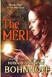 The Meri (The Mer Cycle) (Volume 1)