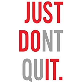 Amazon Com Vbgdf Wall Sticker Just Don T Quit Gym Training Motivation Word Vinyl Wall Art Wall Sticker Mural Home Decor Only Make It 95 56cm Kitchen Dining