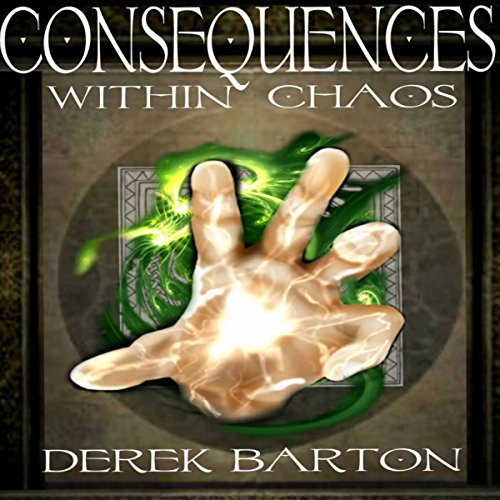 Consequences Within Chaos audiobook cover art