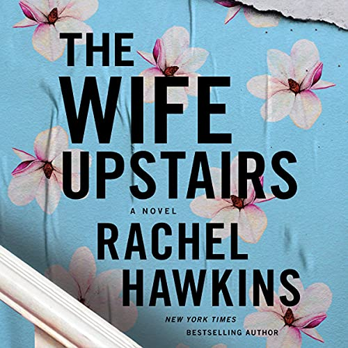 The Wife Upstairs Audiobook By Rachel Hawkins cover art