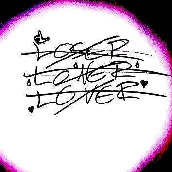 Loser.Loner.Lover