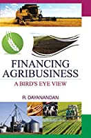 Financing Agribusiness: A Bird's Eye View