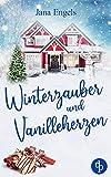 Winterzauber und Vanilleherzen von Jana Engels