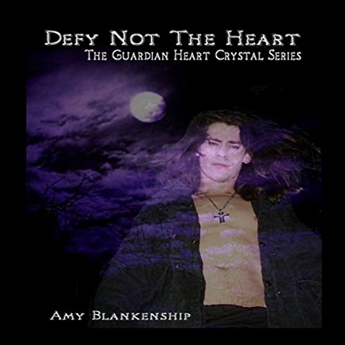 Defy Not The Heart: The Guardian Heart Crystal Book 2 cover art