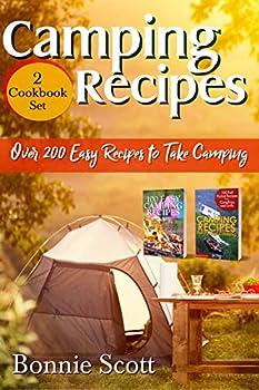 Camping Recipes - 2 Cookbook Set: Over 200 Easy Recipes Kindle eBook